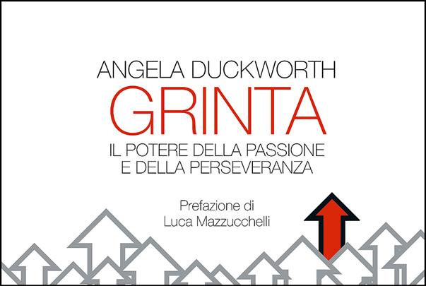 Grinta: il potere della passione e della perseveranza